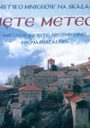 Okładka książki Święte Meteory. Państwo mnichów na skałach