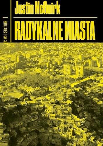Okładka książki Radykalne miasta