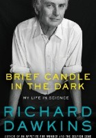 Brief Candle in the Dark. My Life in Science