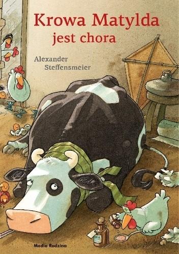 Okładka książki Krowa Matylda jest chora