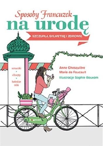 Okładka książki Sposoby Francuzek na urodę, szczupłą sylwetkę i zdrowie