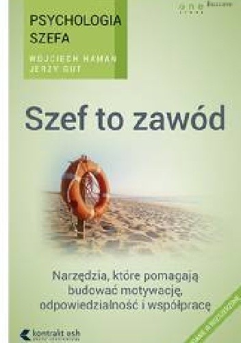 Okładka książki Psychologia szefa. Szef to zawód. Wydanie III rozszerzone.