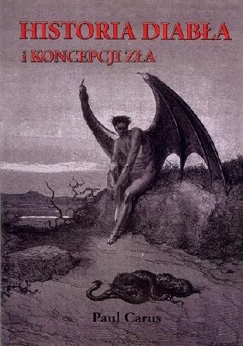 Okładka książki Historia diabła i koncepcji zła na przestrzeni dziejów