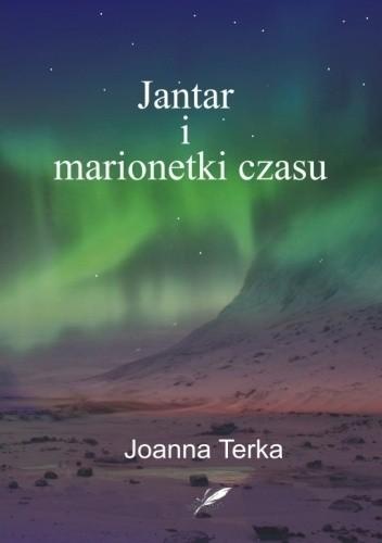 Okładka książki Jantar i marionetki czasu