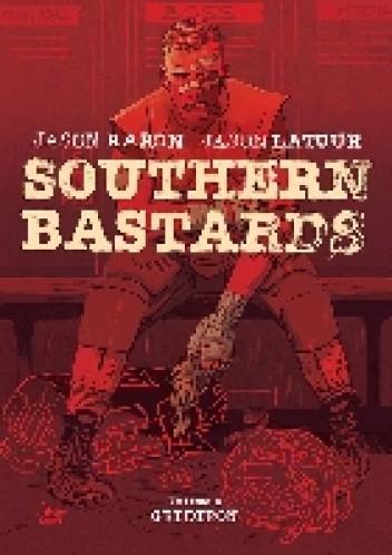Okładka książki Southern Bastards Volume 2: Gridiron