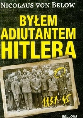 Okładka książki Byłem adiutantem Hitlera 1937-45