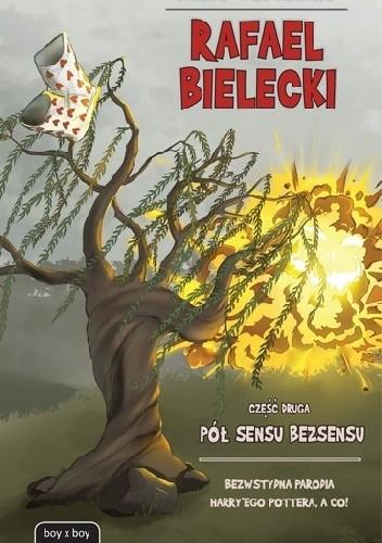 Okładka książki Rafael Bielecki: Pół sensu bezsensu