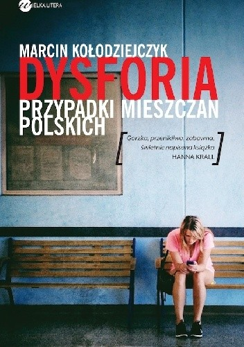 Okładka książki Dysforia. Przypadki mieszczan polskich