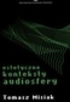 Estetyczne konteksty audiosfery