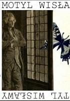 Motyl Wisławy. I inne podróże