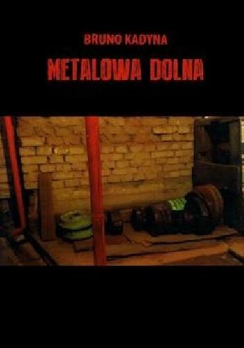 Okładka książki Metalowa Dolna