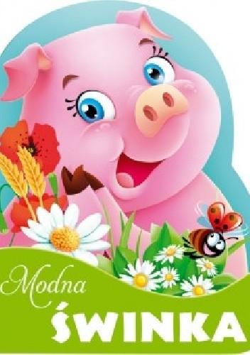 Okładka książki Modna świnka
