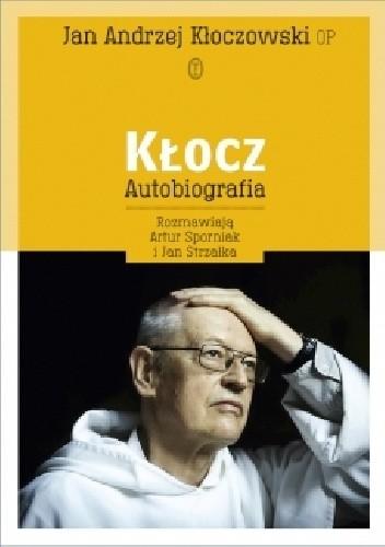 Okładka książki Kłocz. Autobiografia