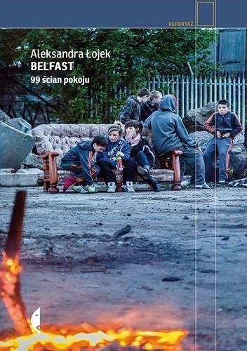 Okładka książki Belfast. 99 ścian pokoju