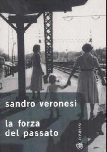 Okładka książki La forza del passato