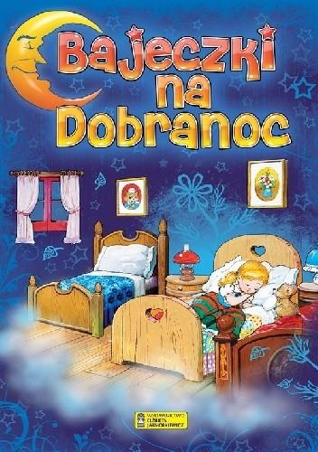 Okładka książki Bajeczki na dobranoc