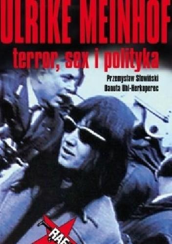 Okładka książki Ulrike Meinhof. Terror, sex i polityka