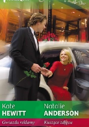Okładka książki Gwiazda reklamy. Kuszące zdjęcie