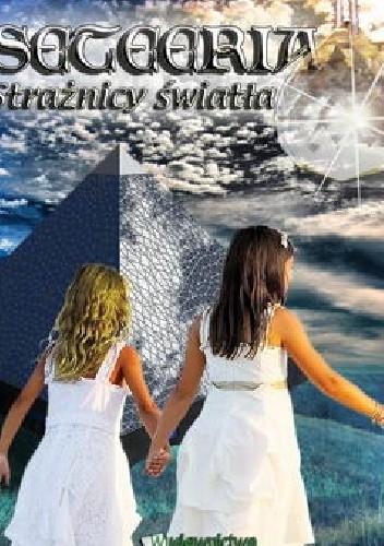 Okładka książki Seteeria - Strażnicy światła