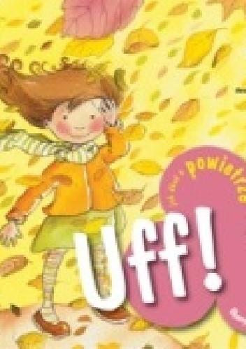 Okładka książki Uff! Jak dbać o powietrze
