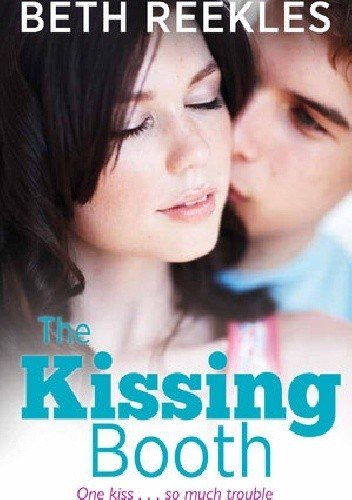 Okładka książki The Kissing Booth
