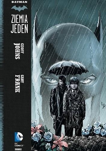 Okładka książki Batman - Ziemia Jeden: Tom 1