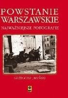 Powstanie Warszawskie. Najważniejsze fotografie