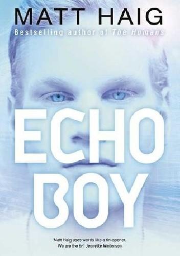 Okładka książki Echo Boy