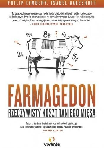 Okładka książki Farmagedon. Rzeczywisty koszt taniego mięsa