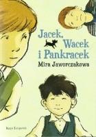 Jacek, Wacek i Pankracek