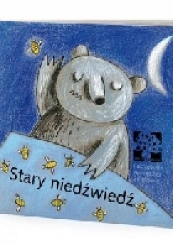 Okładka książki Stary niedźwiedź