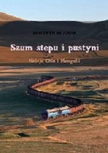 Okładka książki Szum stepu i pustyni