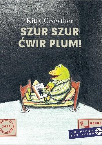 Okładka książki Szur szur ćwir plum!
