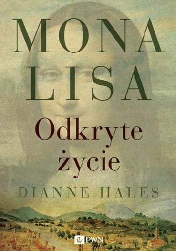 Okładka książki Mona Lisa. Odkryte życie