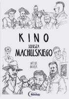 Kino Juliusza Machulskiego