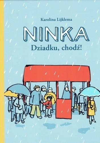 Okładka książki Ninka. Dziadku, chodź!
