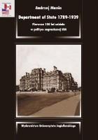 Department of State 1789-1939. Pierwsze 150 lat udziału w polityce zagranicznej USA
