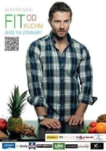 Okładka książki Fit od kuchni. Jedz na zdrowie!