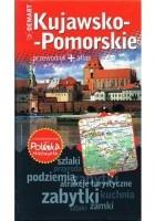 Kujawsko-pomorskie. Przewodnik + atlas