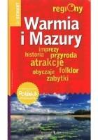 Warmia i Mazury. Regiony. Przewodnik+atlas