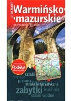 Warmińsko-mazurskie. Przewodnik+atlas