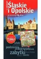 Śląskie i Opolskie. Przewodnik+atlas