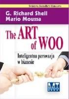 The Art of Woo. Inteligentna perswazja w biznesie