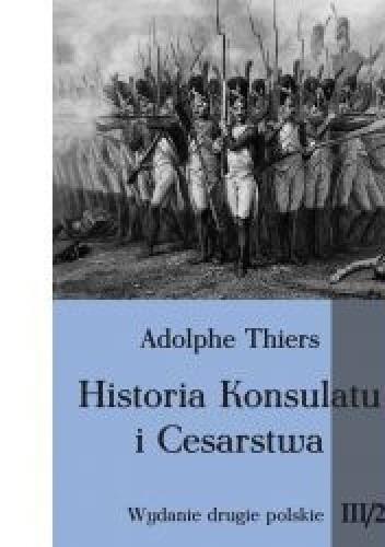 Okładka książki Historia Konsulatu i Cesarstwa tom III cz. 2