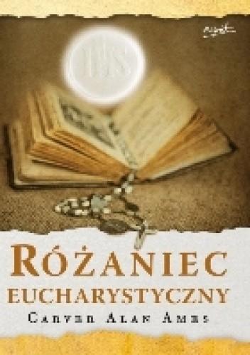 Okładka książki Różaniec Eucharystyczny