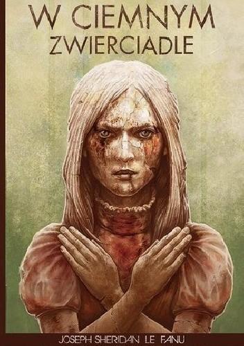 Okładka książki W ciemnym zwierciadle