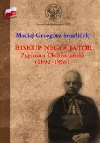 Okładka książki Biskup negocjator Zygmunt Choromański