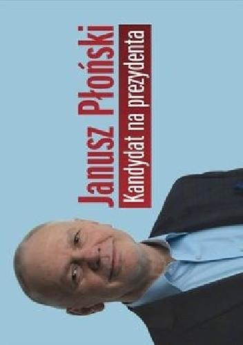 Okładka książki Kandydat na prezydenta