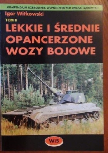 Okładka książki Lekkie i średnie opancerzone wozy bojowe - Tom II