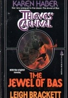 Thieves' Carnival / The Jewel of Bas